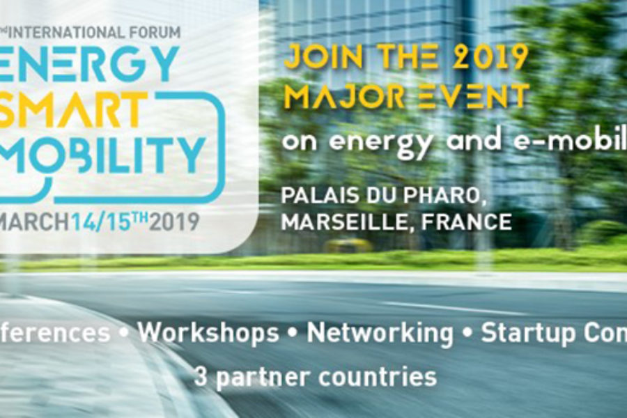 Participez au Forum International Energy for Smart Mobility, les 14 et 15 mars 2019 à Marseille